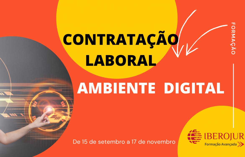 Formação Avançada em Contratação Laboral no Ambiente Digital